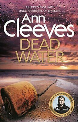 Dead Water (Shetland) by Cleeves, Ann Book The Cheap Fast Free Post
