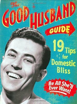 The Good Husband Guide: 19 Tips for Domestic..., Ladies' Homemaker Mo Board book