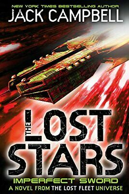 The Lost Stars - Imperfect Sword (Book 3) (Imperfect Sword 3) by Jack Campbell
