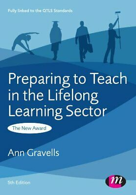 Preparing to Teach in the Lifelong Learning Sector by Gravells, Ann Book The