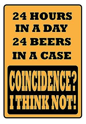2f 24 Beers Funny Small Metal Sign 200mm x 140mm 24 Hours in a Day