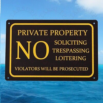 Private Property No Soliciting Trespassing Loitering Metal Sign Aluminum 30X20cm