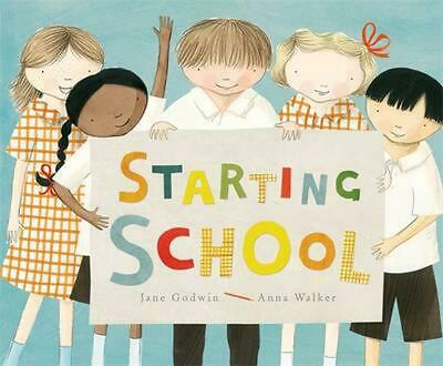 Starting School by Jane Godwin Hardcover Book Free Shipping!