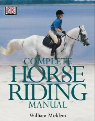 Complete Horse Riding Manual by Micklem, William Hardback Book The Cheap Fast