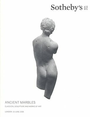 Sotheby's  Ancient Marbles Classical Sculpture and WOA  2016 HB