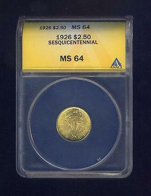 Gem Uncirculated 1926 Sesquicentennial Gold $2.50 ANACS 64, Free USA Shipping