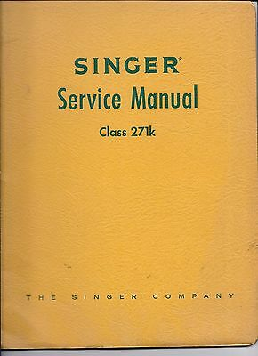 Original Singer Class 271 Sewing Machine Service Instruction Manual - Model 271k