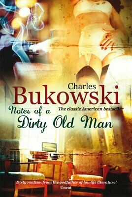 Notes of a Dirty Old Man by Bukowski, Charles Paperback Book The Cheap Fast Free