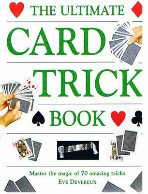 THE ULTIMATE CARD TRICK BOOK by Devereux, Eve Book The Cheap Fast Free Post