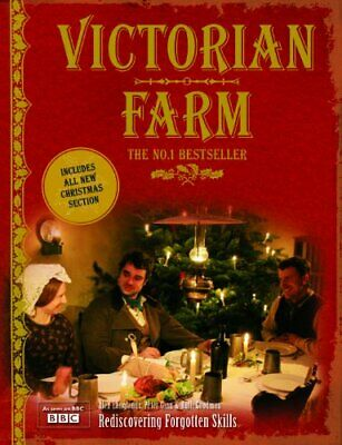Victorian Farm - the classic book with a 16 page Chri by Ruth Goodman 1862058717