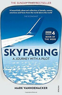 Skyfaring: A Journey with a Pilot by Vanhoenacker, Mark Book The Cheap Fast Free