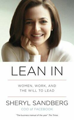Lean In: Women, Work, and the Will to Lead by Sandberg, Sheryl Book The Cheap