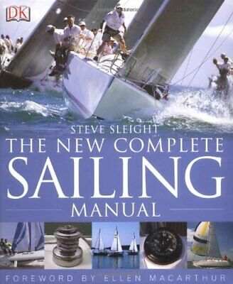 The New Complete Sailing Manual by Sleight, Steve Hardback Book The Cheap Fast