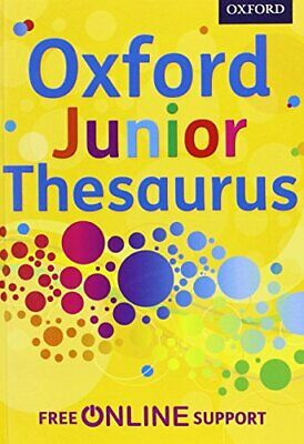 Oxford Junior Thesaurus by Oxford Dictionaries Book The Cheap Fast Free Post