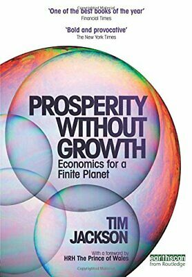 Prosperity without Growth by Jackson, Tim Paperback Book The Cheap Fast Free