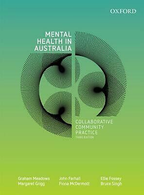 Mental Health in Australia: Collaborative Community Practice by Graham Meadows P