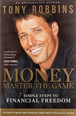 Money Master the Game: 7 Simple Steps to Financial Freedom by Robbins, Tony The