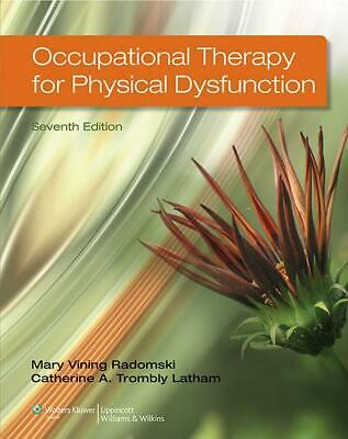 Occupational Therapy for Physical Dysfunction by Radomski Hardcover Book (Englis