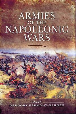 Armies of the Napoleonic Wars by Gregory Fremont-Barnes (English) Hardcover Book
