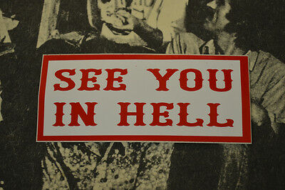 Hells Angels Nomads, AZ USA - See You In Hell - Stickers