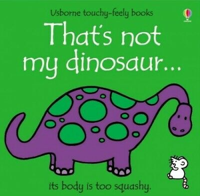 That's Not My Dinosaur, Wells, Rachel Board book Book The Cheap Fast Free Post