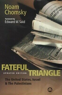 Fateful Triangle - New Edition: The United States,... by Chomsky, Noam Paperback
