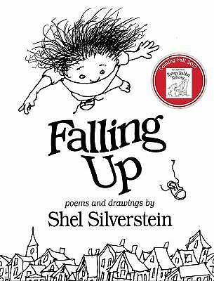 Falling Up : Poems and Drawings by Shel Silverstein
