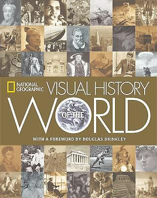 Visual History of the World by National Geographic Editors