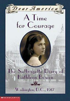 A Time For Courage (Dear America Series) by Kathyrn Lasky