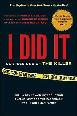 If I did it : Confessions of the Killer by The Goldman Family