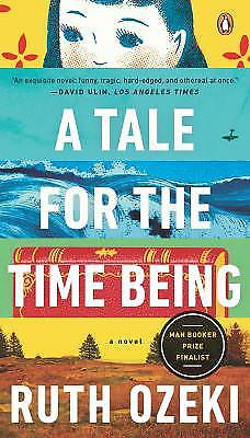 A Tale for the Time Being by Ozeki, Ruth