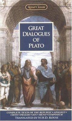 Great Dialogues of Plato : Complete Texts of the Republic, Apology, Crito...