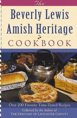 The Beverly Lewis Amish Heritage Cookbook by Lewis, Beverly
