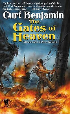 The Gates of Heaven (Seven Brothers: Volume Three) by Benjamin, Curt