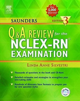 Saunders Q and A Review for the NCLEX-RN Examination by Linda Anne Silvestri