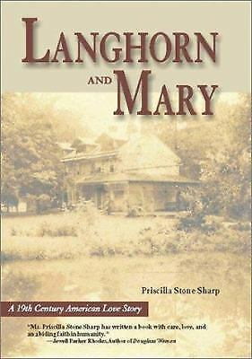 Langhorn and Mary : A Nineteenth Century American Love Story