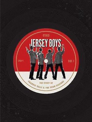 Jersey Boys Sheet Music The Story of Frankie Valli /& The Four Seasons  000109372