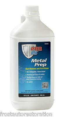 POR15 Metal Prep 946ml Rust Remover Zinc Treatment Pre Primer Water Based POR 15