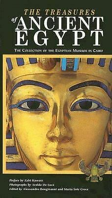 The Treasures of Ancient Egypt : The Collection of the Egyptian Museum in Cairo