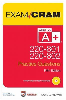 CompTIA a+ 220-801 and 220-802 Practice Questions Exam Cram by David L. Prowse