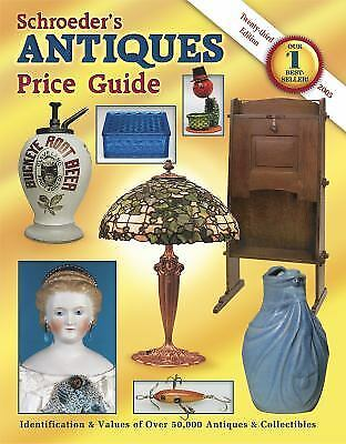 Schroeders Antiques Price Guide by Huxford, Bob