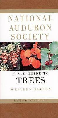 National Audubon Society Field Guide to North American Trees--W: Western...