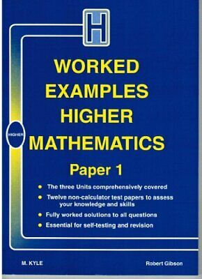 Worked Examples Higher Mathematics: Paper 1 by Kyle, Margaret Paperback Book The