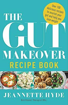The Gut Makeover Recipe Book by Hyde, Jeannette Book The Cheap Fast Free Post