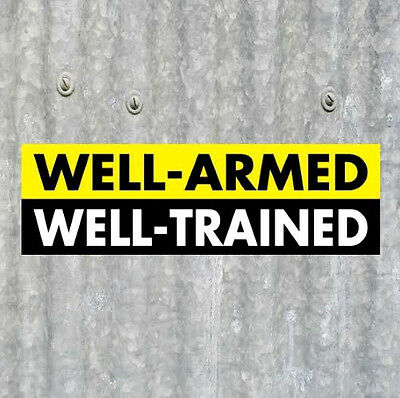 "New ""WELL-ARMED / WELL-TRAINED"" gun rights BUMPER STICKER decal Molon Labe USMC"