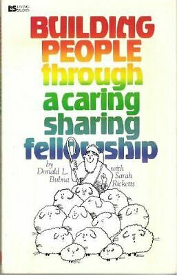 Building People Through a Caring, Sharing Fellowship