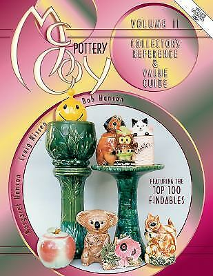 McCoy Pottery Vol. 2 : Collector's Reference and Value Guide