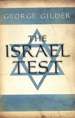 The Israel Test by George Gilder