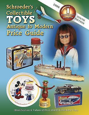Schroeders Collectible Toys Antique to Modern Price Guide