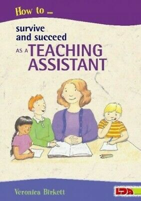 How to Survive and Succeed as a Teaching Assis... by Birkett, Veronica Paperback